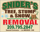 Snider's Tree, Stump & Snow Removal  209.795.2847